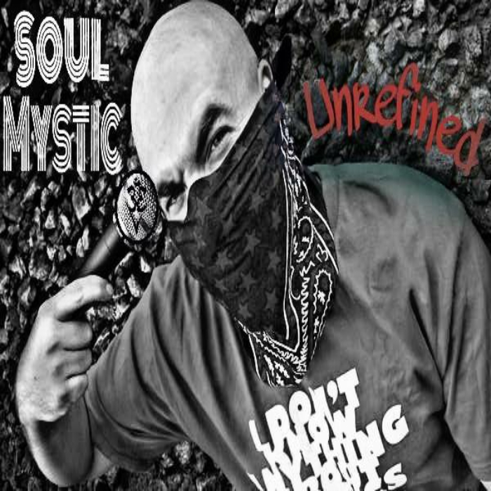 Soul Mystic - Unrefined